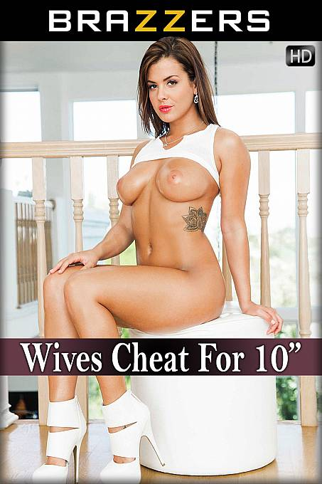 Wives Cheat For 10""