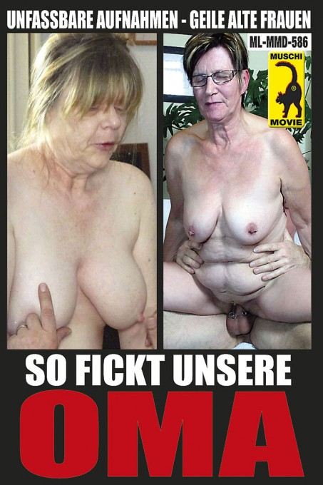 So fickt unsere Oma