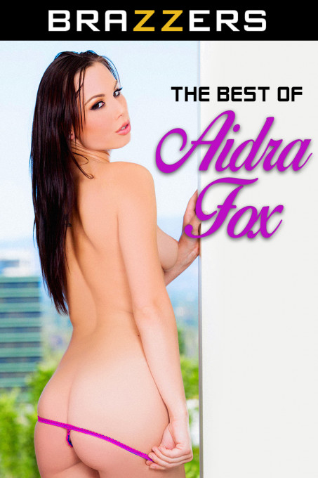 The Best Of Aidra Fox