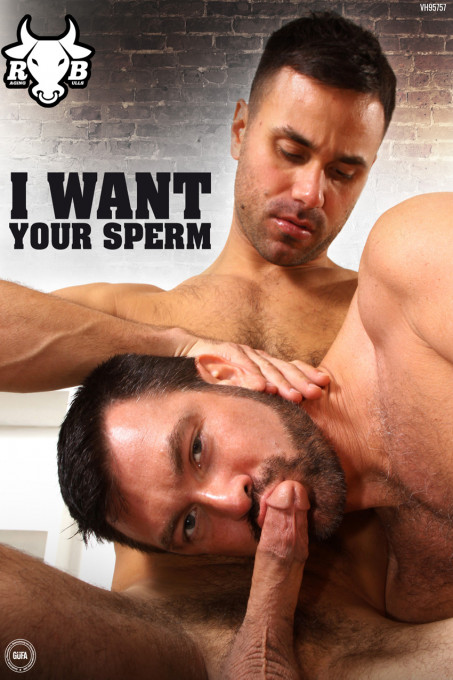 I Want Your Sperm