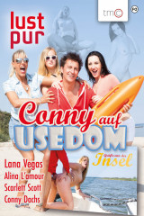 Lust Pur -  Conny auf Usedom